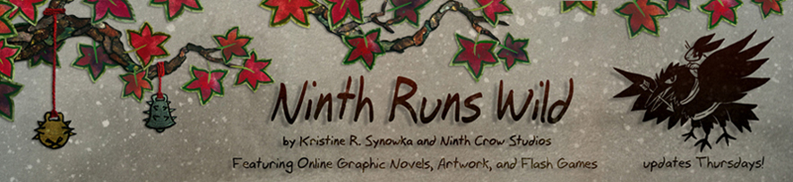 Ninth Runs Wild, featuring online graphic novels, artwork, and flash games by Kristine Synowka and Ninth Crow Studios
